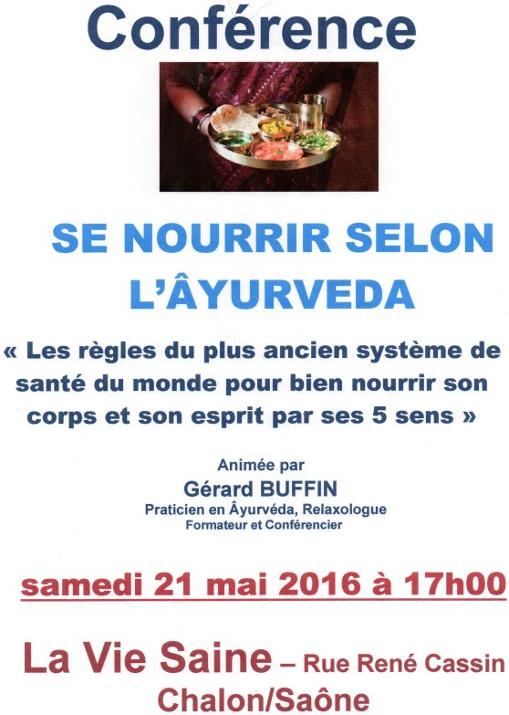 CONFERENCE VIE SAINE SE NOURRIR SELON L AYURVEDA MAI 2016